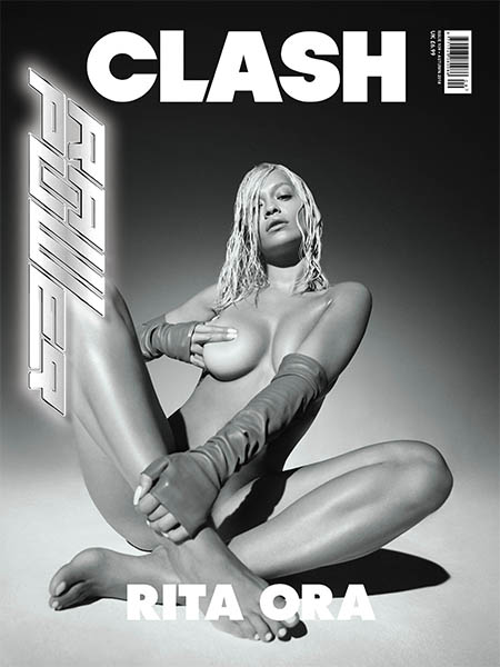 Rita Ora appears on the front cover of Clash Magazine (Photo courtesy of Clash Magazine)
