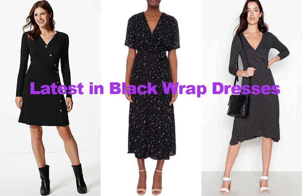 Fashion review of the latest ladies black wrap dresses
